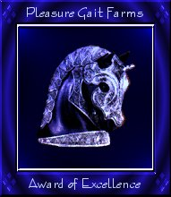 Pleasure Gait Farms Blue Knight Award of Excellence